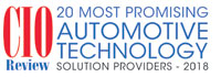 20 Most Promising Automotive Technology Solution Providers - 2018
