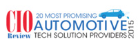 20 Most Promising Automotive Tech Solution Providers - 2015